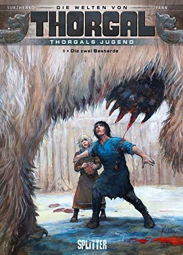 Die Welten von Thorgal - Thorgals Jugend. Band 8: Die zwei Bastarde