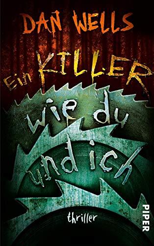 Ein Killer wie du und ich (Serienkiller 6): Thriller