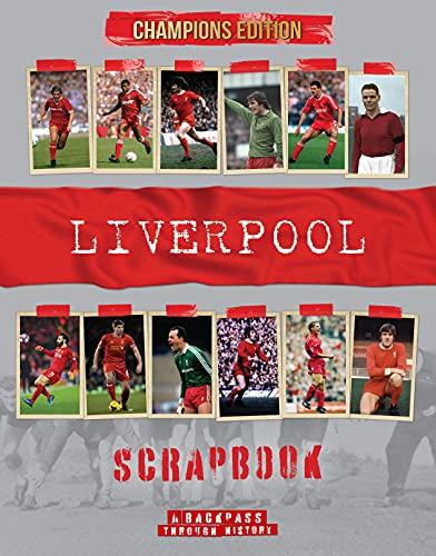 Liverpool Scrapbook: A Backpass Through History