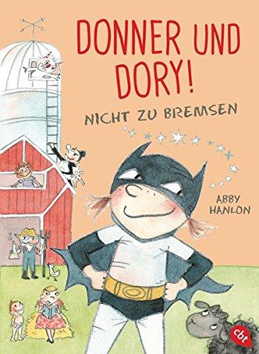 Donner und Dory! Nicht zu bremsen (Die Donner & Dory-Reihe, Band 3)
