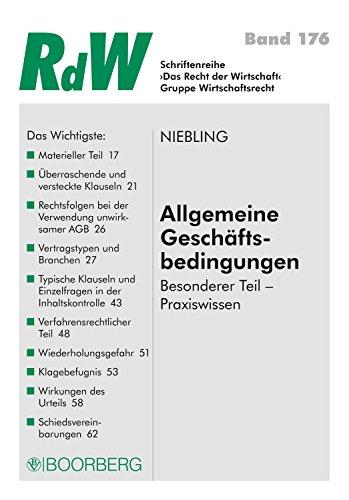 Allgemeine Geschäftsbedingungen: Besonderer Teil - Praxiswissen (RdW 176)