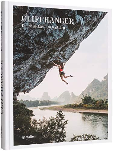Cliffhanger: Die neue Lust am Klettern