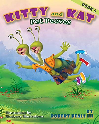 KITTY AND KAT Pet Peeves (Kitty and Kat Adventure, Band 5)