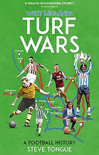 West Midlands Turf Wars: A Football History