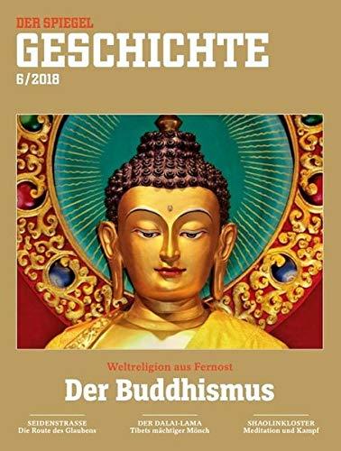 Der Buddhismus: SPIEGEL GESCHICHTE