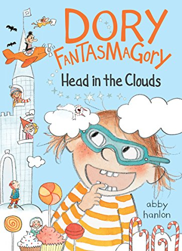 Dory Fantasmagory: Head in the Clouds (English Edition)