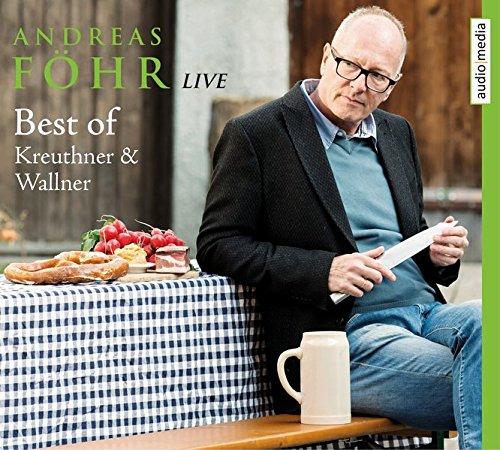Best of Kreuthner und Wallner Live